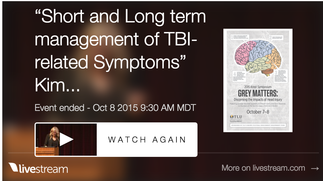 Short and Long Term TBI Symptom Management: Krost Symposium TLU 2015